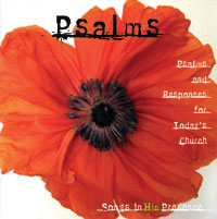 """Psalms"" CD. Responsorial psalms styled for Catholic liturgy. Great acoustic guitar music. Keyboard accompaniment in songbook."