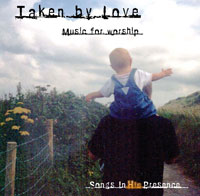 """Taken by Love"" CD. Includes new Christmas music for Catholics and other Christians. Acoustic guitar and keyboard accompaniment in songbook."